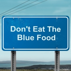Don't Eat the Blue Food